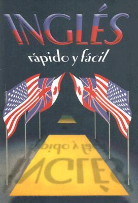 Ingles Rapido Y Facil / Learn English For Conversations
