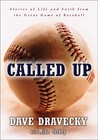 Called Up: Stories of Life and Faith from the Great Game of Baseball