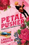 Petal Pusher: A Rock and Roll Cinderella Story