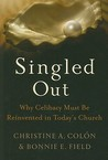 Singled Out by Christine A. Colón