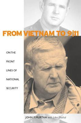 From Vietnam to 9/11: On the Front Lines of National Security