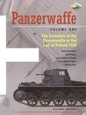 PANZERWAFFE: GERMAN ARMOUR AND ARMOURED UNITS 1939-1945 VOL 1: The Evolution of the Panzerwaffe to the Attack on the West 1940 (Classic Colours)