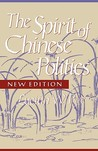 The Spirit of Chinese Politics (New Edition)