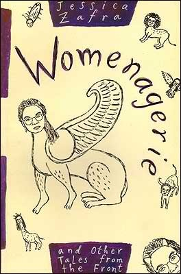 Womenagerie and Other Tales from the Front by Jessica Zafra