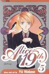 Alice 19th, Vol. 5 (Alice 19th, #5)