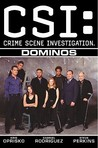 CSI: Dominos (CSI, Graphic Novel 4)