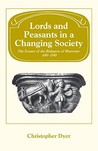 Lords and Peasants in a Changing Society: The Estates of the Bishopric of Worcester, 680-1540
