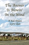 The Answer Is Blowin' In The Wind: A Bob Dylan Lyric Quiz