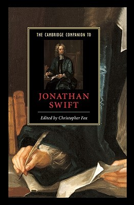 The Cambridge Companion to Jonathan Swift by Christopher Fox