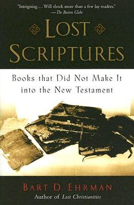 Lost Scriptures by Bart D. Ehrman