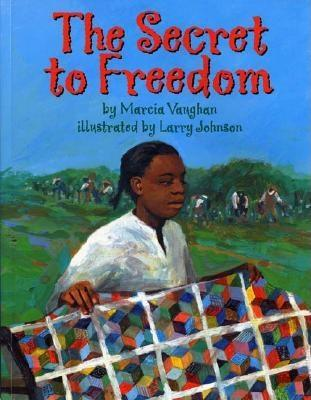 The Secret to Freedom by Marcia K. Vaughan