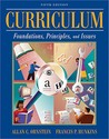 Curriculum: Foundations, Principles, and Issues