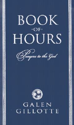 Book of Hours: Prayers to the God