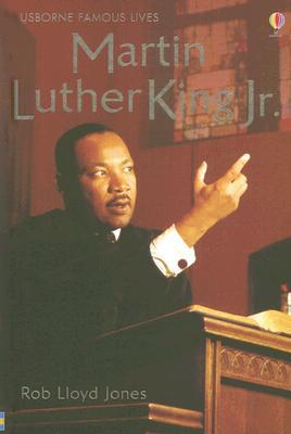 Martin Luther King Jr. (Usborne Famous Lives Gift Books)