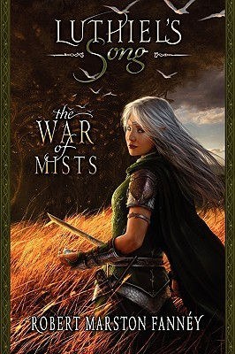 The War of Mists by Robert Fanney
