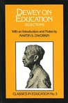 Dewey on Education: Selections