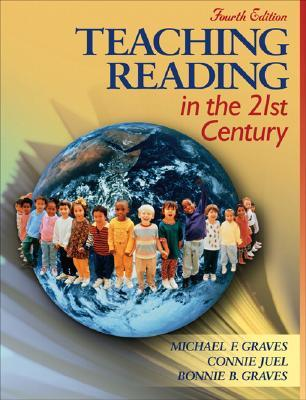Teaching Reading in the 21st Century (with Assessments and Le... by Michael F. Graves