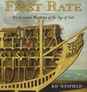 First Rate: The Greatest Warships of the Age of Sail