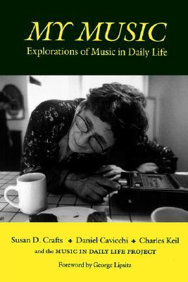 My Music: Explorations of Music in Daily Life