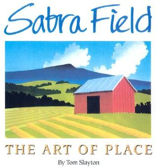 Sabra Field: The Art of Place