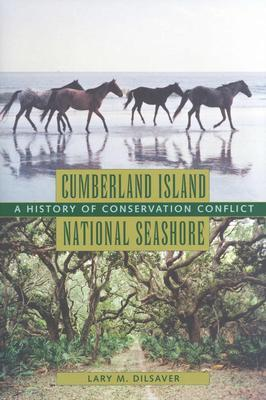 Cumberland Island National Seashore: A History of Conservation Conflict