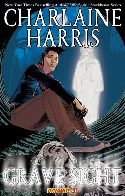 Charlaine Harris' Grave Sight Part 3 by Charlaine Harris