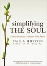 Simplifying the Soul: Lenten Practices to Renew Your Spirit
