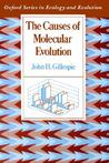 The Causes of Molecular Evolution (Oxford Series in Ecology and Evolution)