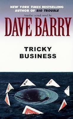 "Image result for ""Tricky Business"" by Dave Barry"