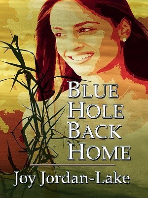 Blue Hole Back Home: Inspired by a True Story