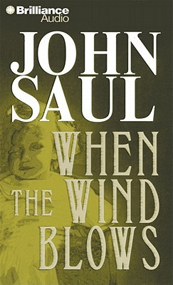 When the Wind Blows by John Saul