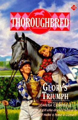 Glory's Triumph (Thoroughbred, #15)