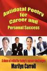 Antidotal Poetry for Career and Personal Success