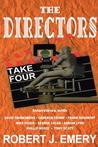The Directors: Take Four