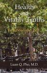 Health and Vitality Truths by Luan Q. Pho