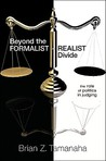 Beyond the Formalist-Realist Divide: The Role of Politics in Judging
