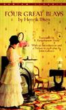 Four Great Plays: Ghosts; The Wild Duck; An Enemy of the People; A Doll's House
