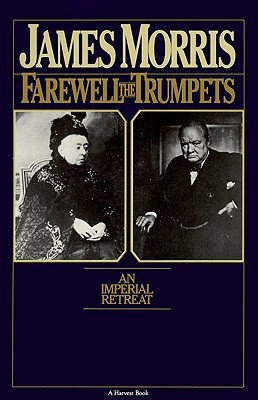 Farewell The Trumpets: An Imperial Retreat