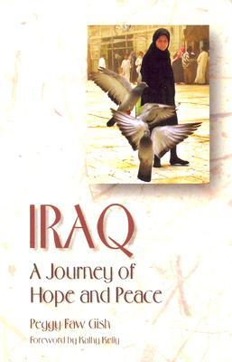 Iraq: A Journey of Hope and Peace