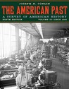 The American Past: A Survey of American History: Volume 2: Since 1865