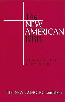 The New American Bible [Student Text Edition] by Anonymous