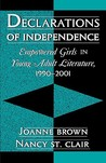 Declarations of Independence: Empowered Girls in Young Adult Literature, 1990-2001
