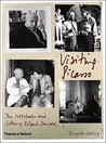 Visiting Picasso: The Notebooks and Letters of Roland Penrose
