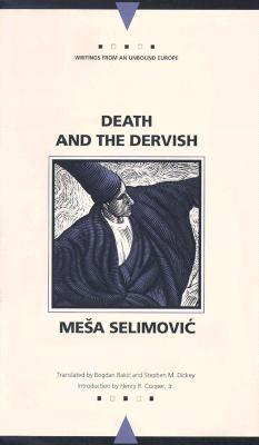 Death and the Dervish by Meša Selimović