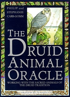 The Druid Animal Oracle by Philip Carr-Gomm