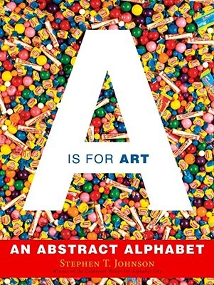 A Is for Art: An Abstract Alphabet