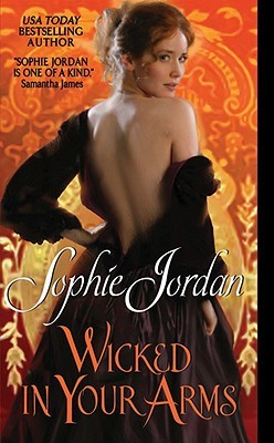 Wicked in Your Arms (Forgotten Princesses #1)