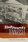 Hollywood's Tennessee: The Williams Films and Postwar America