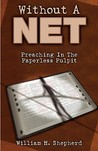 Without A Net: Preaching In The Paperless Pulpit