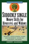 Suddenly Single: Money Skills for Divorcees and Widows